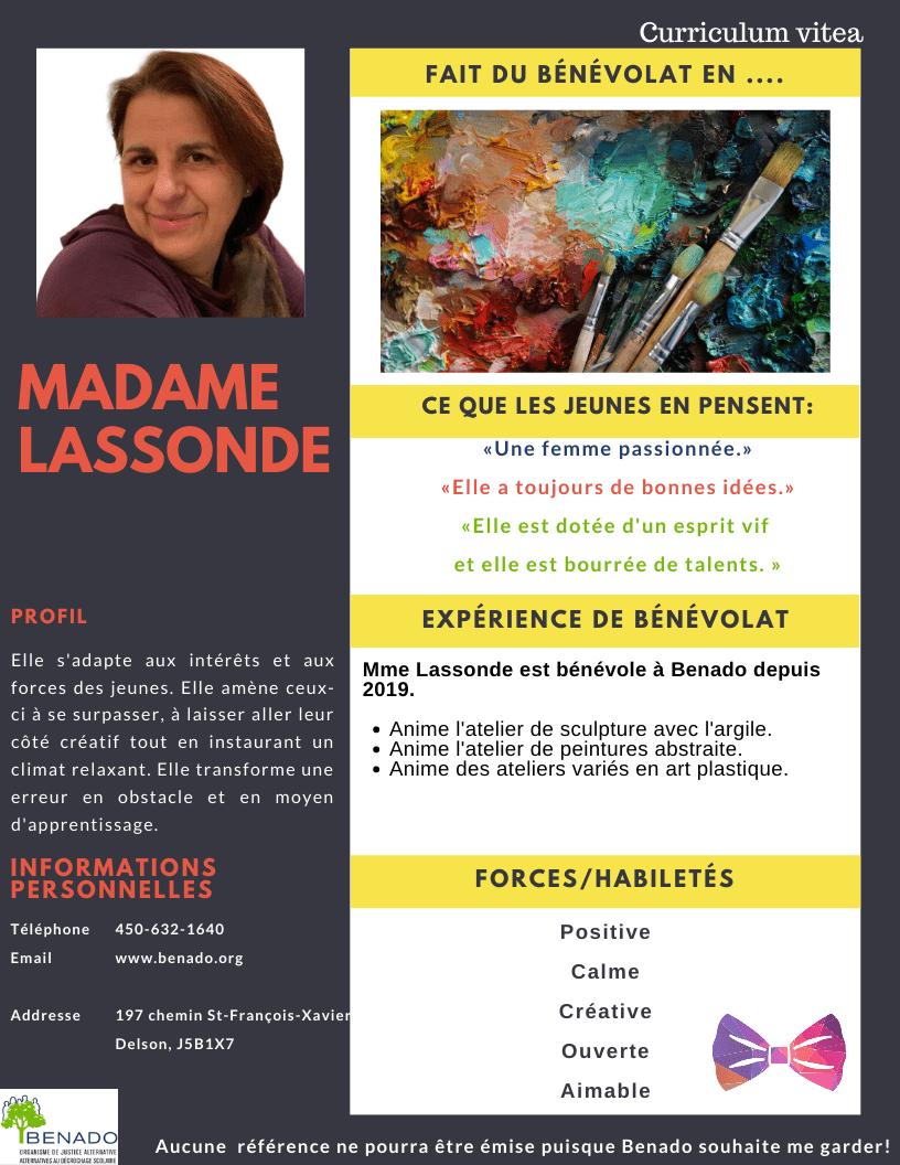 Nous vous présentons   Madame Lassonde