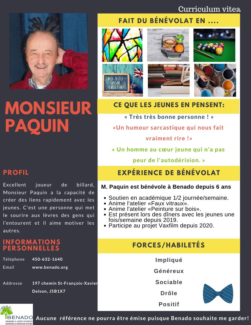 Nous vous présentons   Monsieur Paquin